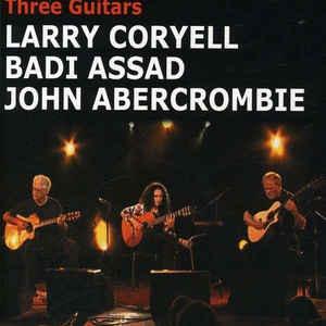 CORYELL/ASSAD/ABERCROMBIE THREE GUITARS DVD INAK 6454 –  (DVD)