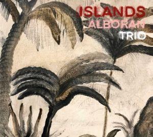 ALBORAN TRIO – ISLANDS (CD)