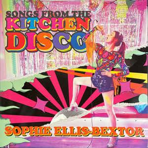 BEXTOR, SOPHIE ELLIS – SONGS FROM THE KITCHEN DISCO: SOPHIE ELLIS-BEXTOR'S  GREATEST HITS (2xLP)