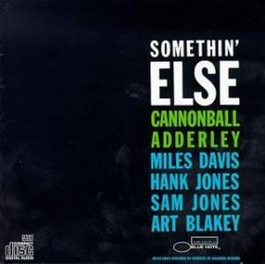 ADDERLEY, CANNONBALL – SOMETHIN' ELSE (CD)