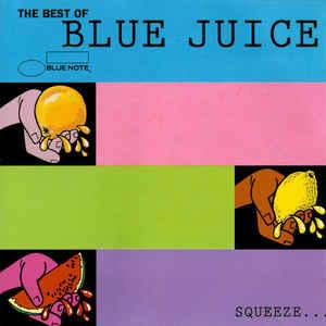 VARIOUS ARTISTS – BEST OF BLUE JUICE 1CD BLUEN5340052 (CD)
