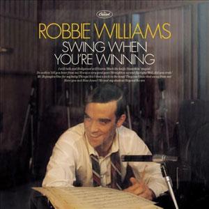 WILLIAMS, ROBBIE – SWING WHEN YOU'RE WINNING (LP)