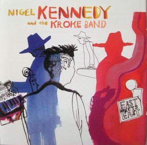 KENNEDY, NIGEL – EAST MEETS EAST (CD)