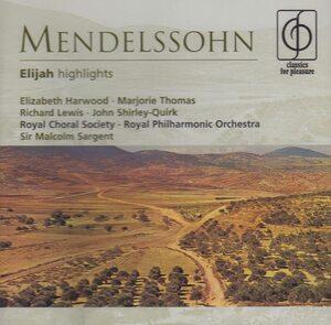 MENDELSSOHN ELIJAH-HIGHLIGHTS CD PINGV –  (CD)
