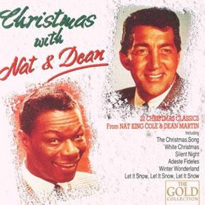 MARTIN, DEAN/NAT KING COL – CHRISTMAS WITH NAT & DEAN (CD)