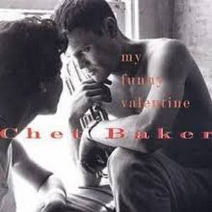 BAKER, CHET – MY FUNNY VALENTINE (CD)