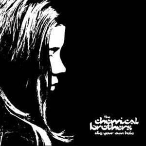 CHEMICAL BROTHERS – DIG YOUR OWN HOLE (2xLP)