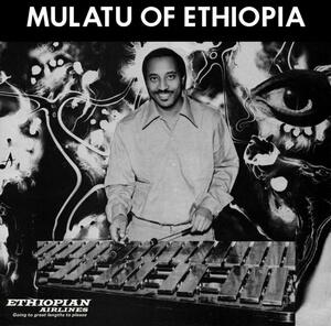 MULATU ASTATKE – MULATU OF ETHIOPIA (LP)