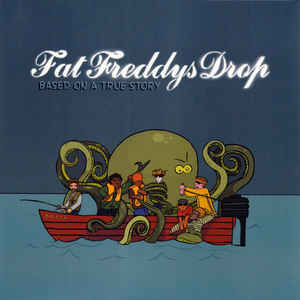 FAT FREDDYS DROP – BASED ON A TRUE STORY (2xLP)