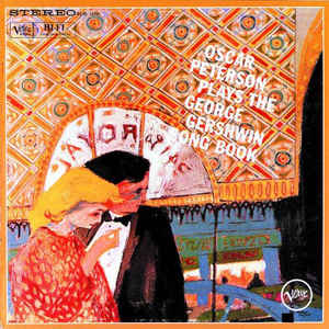 OSCAR PETERSON – OSCAR PETERSON PLAYS THE GEORGE GERSHWIN SONGBOOK (CD)