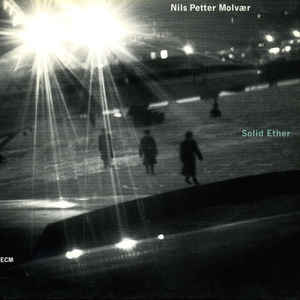 NILS PETTER MOLVAER: SOLID ETHER –  (CD)