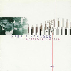 HANCOCK, HERBIE – GERSHWIN'S WORLD (CD)