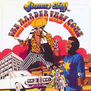 JIMMY CLIFF, SOUNDTRACK – THE HARDER THEY COME (CD)