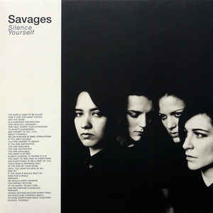SAVAGES – SILENCE YOURSELF (LP)
