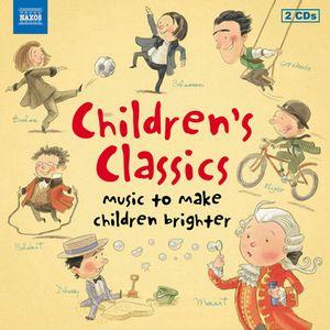 VARIOUS ARTISTS – CHILDREN'S CLASSICS: MUSIC TO MAKE CHILDREN BRIGHTER (2xCD)