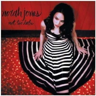 JONES, NORAH – NOT TOO LATE (LP)