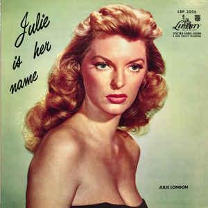 JULIE LONDON –  JULIE IS HER NAME (45RPM-EDITION) (2xLP)