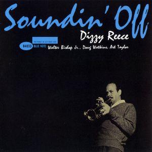 DIZZY REECE: SOUNDIN' OFF (45RPM-EDITION) –  (2xLP)