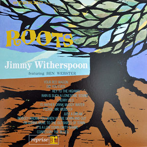 JIMMY WITHERSPOON & BEN WEBSTER: ROOTS –  (LP)