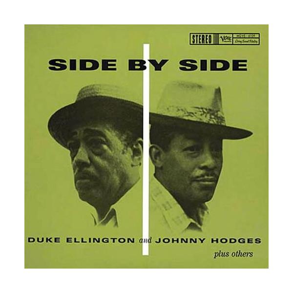 DUKE ELLINGTON & JOHNNY HODGES: SIDE BY SIDE (45RPM-EDITION) –  (2xLP)