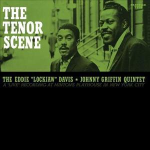 """EDDIE """"LOCKJAW"""" DAVIS & JOHNNY GRIFFIN: THE TENOR SCENE –  (LP)"""