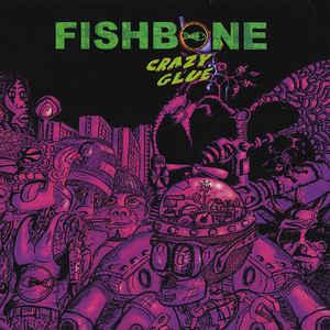 FISHBONE – CRAZY GLUE (LP)