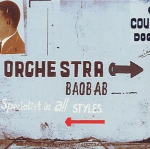 ORCHESTRA BAOBAB – SPECIALIST IN ALL STYLES (CD)