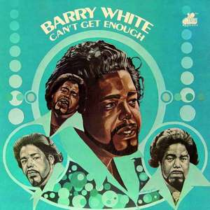 WHITE, BARRY – CAN'T GET ENOUGH (LP)