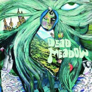 DEAD MEADOW – DEAD MEADOW + BONUS (CD)