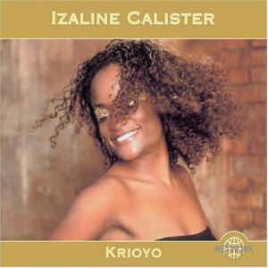 IZALINE CALISTER KRIOYO 1CD NETWM 26258 –  (CD)