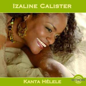 IZALINE CALISTER KANTA H?LELE 1CD NETWM 495113 –  (CD)