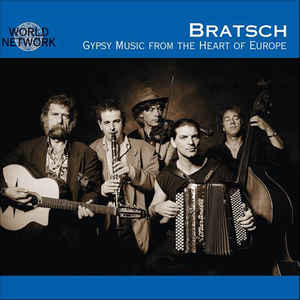 BRATSCH GUPSY MUSIC FROM THE HEART OF EUROPE CD NETWM 29667 –  (CD)
