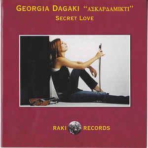 DAGAKI, GEORGIA SECRET LOVE CD RAKI REC. –  (CD)