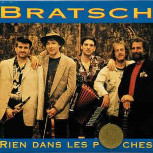 BRATSCH & GUESTS RIEN DANS LES POCHES 1CD NETWM 39369 –  (CD)