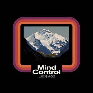UNCLE ACID & THE DEADBEAT – MIND CONTROL (2xLP)