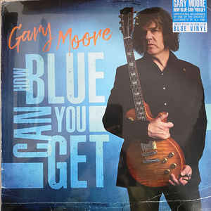 MOORE GARY – HOW BLUE CAN YOU GET (LP)