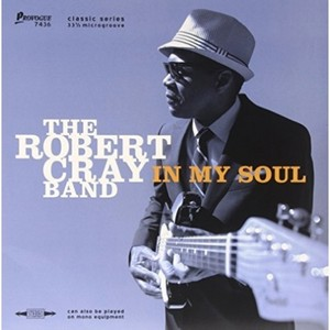 CRAY ROBERT – IN MY SOUL (LP)