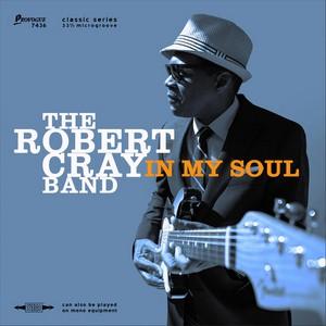 CRAY, ROBERT – IN MY SOUL (CD)