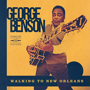 BENSON, GEORGE – WALKING TO NEW ORLEANS:REMEMBERING CHUCK BERRY AND FATS DOMINO (LP)