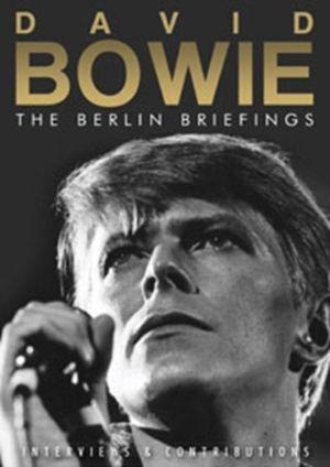 BOWIE, DAVID – BERLIN BRIEFINGS (DVD)