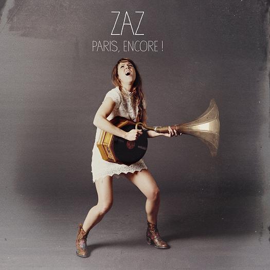 ZAZ – PARIS, ENCORE ! (BLRY)