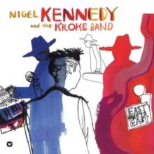 KENNEDY, NIGEL – EAST MEETS EAST 2 X VINYL LP (2xLP)