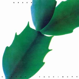 YOSHIMURA, HIROSHI – GREEN (LP)