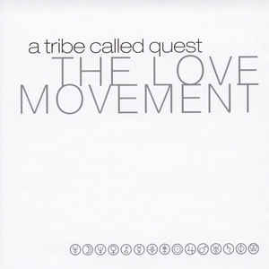 A TRIBE CALLED QUEST – LOVE MOVEMENT (2xCD)