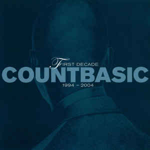 COUNT BASIC FIRST DECADE CD BMG 607742 –  (CD)