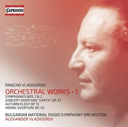 VLADIGEROV, P. – ORCHESTRAL WORKS VOL.1 (CD)