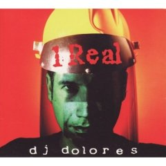DJ DOLORES – ONE REAL (CD)