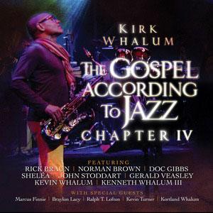 WHALUM, KIRK – GOSPEL ACCORDING TO JAZZ -IV (2xCD)