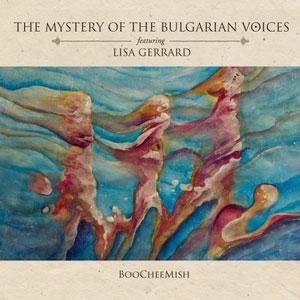 MYSTERY OF BULGARIAN VOICES & LISA GERRARD / МИСТЕРИЯТА НА БЪЛГАРСКИТЕ ГЛАСОВЕ – BOOCHEEMISH (CD)