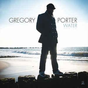 PORTER, GREGORY – WATER (LP)